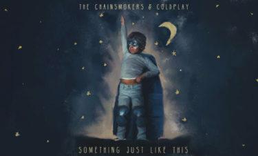 """【歌詞和訳】""""Something Just Like This"""" (2017) – The Chainsmokers & Coldplay"""